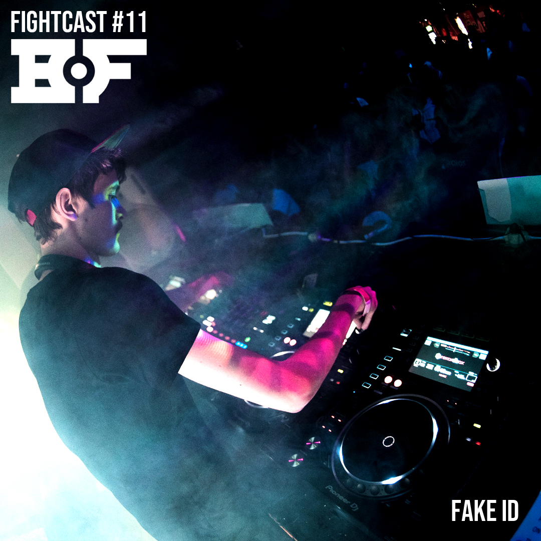Fightcast #11 (Mixed by Fake ID)
